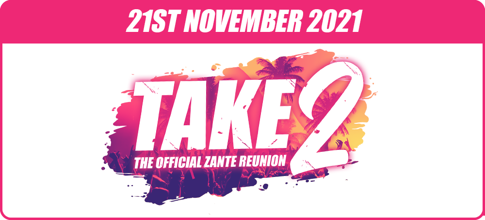 Zante mega deal events package Take2 Reunion