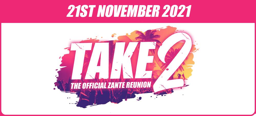 Zante mega deal events package Take2 Reunion